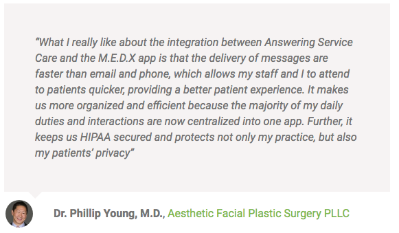Quote from Dr. Young about M.E.D.X and Answering Service Care